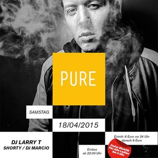 DJ LARRY T - LIVE SET PURE (JOHNNY MAUSER APRIL 2015)