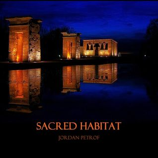 Jordan Petrof - Sacred Habitat 048 on TM radio - 13-Aug-2016