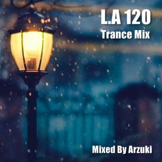 Arzuki - Look Ahead 120 Trance Mix (10.21.2015)
