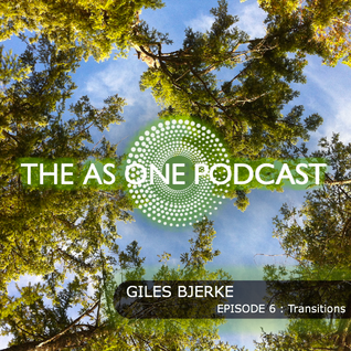 The As One Podcast: Episode 6 - Transitions