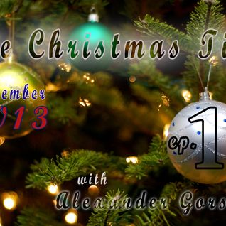 Alexander Gorshkov - The Christmas Time ep.1'13 (2013-12-06)