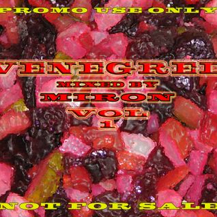 Venegred vol 1_mixed by Miron