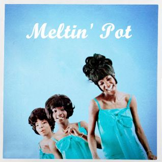 Meltin' Pot 12-11-2013