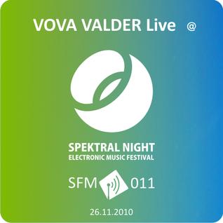 Vova Valder - Live@Spektral Night [SFM 011]
