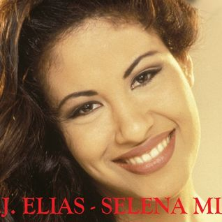 DJ Elias - Selena Mix