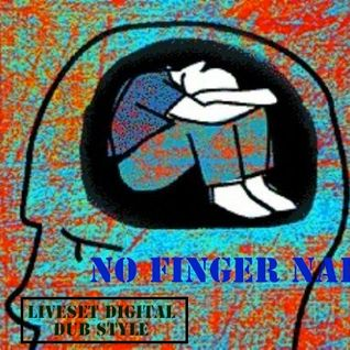 Digital&Roots DUB by NO FINGER NAILS