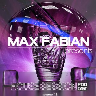 Max Fabian - House Session Podcast (september '12)