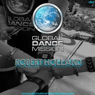 Global Dance Mission 312 (Robert Holland)
