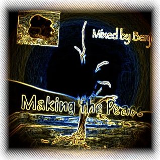 Making the Peace (Things on Minds Mix)