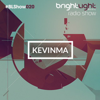 #020 BrightLight Music Radio Show with KevinMa