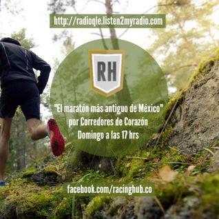 """""""El maratón más antiguo de México"""", Programa 15 de Corredores de Corazón 10 de Agosto del 2014"""