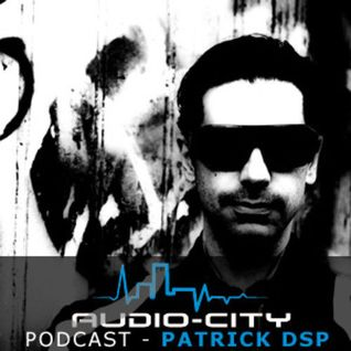 Patrick DSP - Audio-City.pl Podcast#1 2013