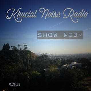 Krucial Noise Radio: Show #037 w/ Mr. BROTHERS