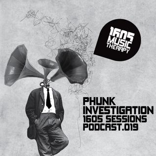 1605 Podcast 019 with Phunk Investigation