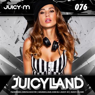 Juicy M - JuicyLand #076
