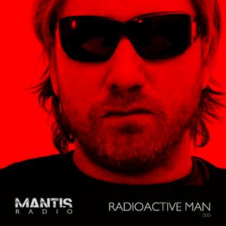 Mantis Radio 200 (Part 5) + Radioactive Man