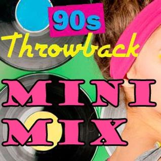 90's Throwback Mini Mix