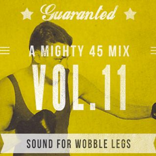 A Mighty 45 Mix Vol.11