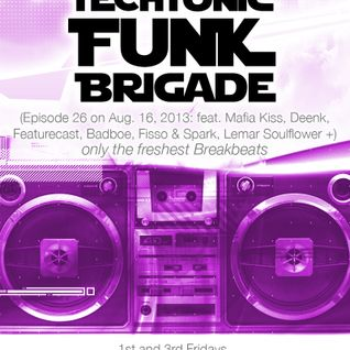 Episode 26 Techtonic Funk Brigade w DJ Justin Johnson on @NSBRadio 8-16-13