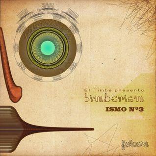 Timberism - ismo nº 3