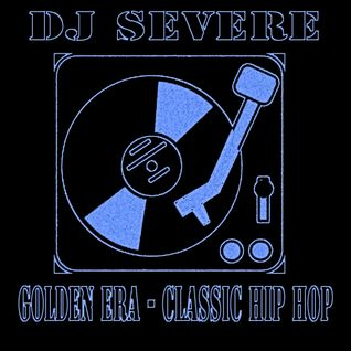 DJ Severe - Golden Era Hip Hop - Phat Joints Vol 1