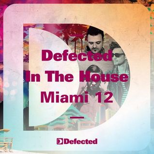 Noir  -  Defected in the House, Miami 2012