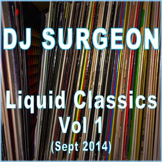 DJ Surgeon - Liquid Classics Vol 1 (Sept 2014)