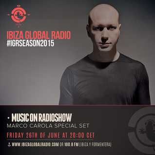 Marco Carola @ Ibiza Global Radio - Julio 15