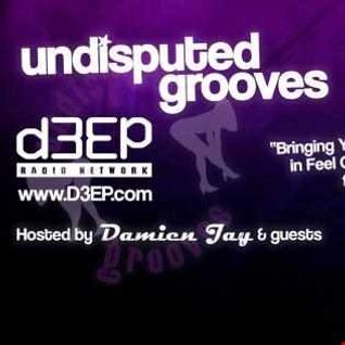 (12 05 2015) Damien Jay on Undisputed Grooves with Guest mix  DJ TAEK1 on d3ep radio network