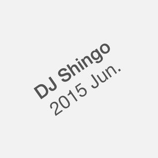 2015 Jun. Mixed by DJ Shingo