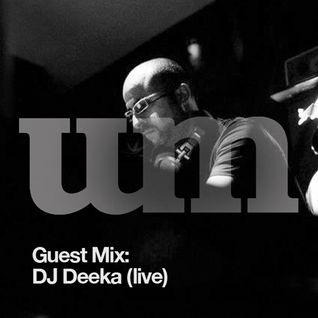 UM presents: Dj Deeka (Live)