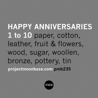 PMB235: Happy Anniversaries 1 to 10