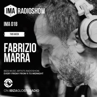 Fabrizio Marra  - Ibiza Music Artists Radio Show - 13 MAR 2015