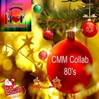 CHRISTMAS 80's  (CMM Collaboration)