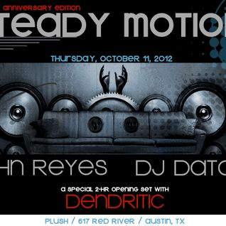 John Reyes @ STEADY MOTION 1 Year Anniversary