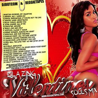 DJ DOTCOM_PRESENTS_BLAZING_VALENTINES_SOULS_MIX [FEBRUARY 2016- GOLD COLLECTION]