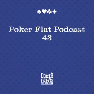 Poker Flat Podcast #43