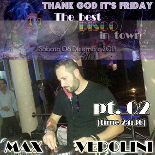 The Best Disco In Town vol.2 - DjSET 02 MaxVerolini
