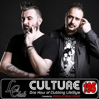 Le Club Culture - Episode 195 (Veerus & Maxie Devine)