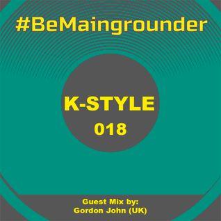 #BeMaingrounder 018 - Guest Mix by Gordon John (UK)