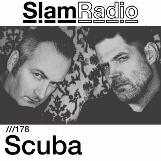 #SlamRadio - 178 - Scuba (Recorded at XOYO, London)