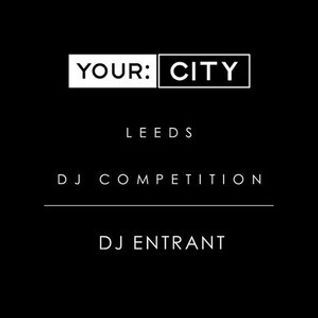 Your City DJ Comp Mix by Mr Messy