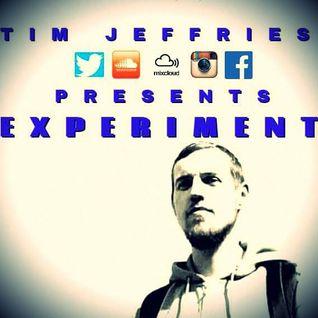 Tim Jeffries Presents Experiment
