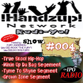 !HANDZUP! NETWORK RADI-YO! Show [Episode: #004]