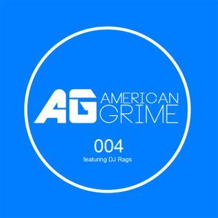AmericanGrime 004: DJ Raggs