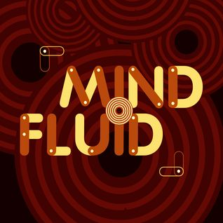 Mind Fluid Radio Show & Podcast 07/01/15