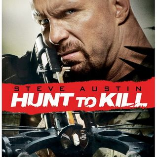 'Stone Cold' Steve Austin Interview - Hunt To Kill