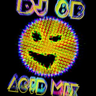 DJ 8b - 2013 - AC!D MIX