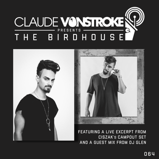 Claude VonStroke presents The Birdhouse 064