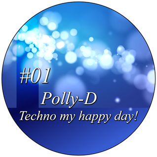 Techno my happy day!